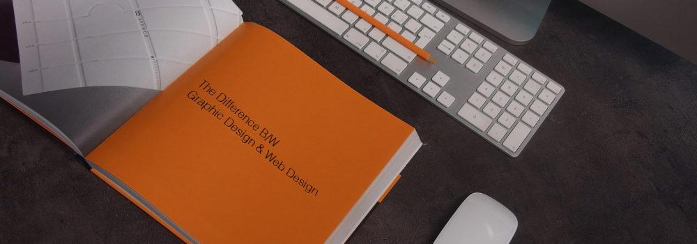 The Difference B/W Graphic Design & Web Design